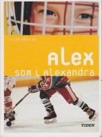 Alex som i Alexandra av Ylva Carlsdotter Wallin