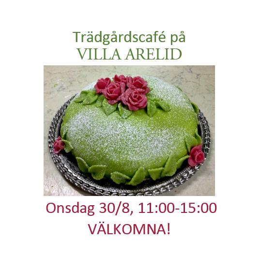 Villa Arelid Nyheter Trädgårdscafé
