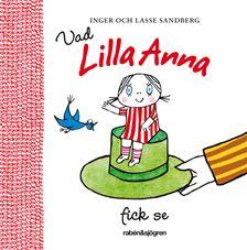 Vad Lilla Anna fick se