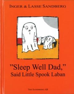 Sleep Well Dad said Laban