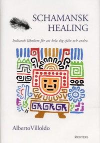Schamansk Healing 9789177110118