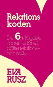 Relationskoden  av Eva Rusz - På Svenska