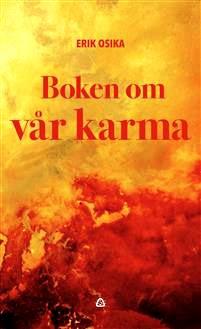 Boken om vår karma av Erik Osika - På Svenska