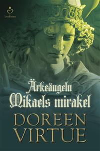 Ärkeängel Mikaels Mirakel av Doreen Virtue - På Svenska
