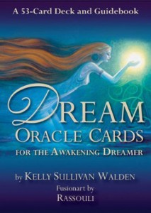 Dream Oracle Cards  For the Awakening Dreamer by Kelly Sullivan Walden -