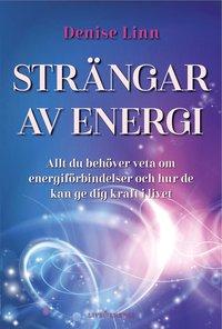 Strängar av energi  av Denise Linn -