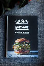 Gröna burgare  av Martin Nordin -