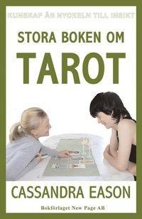 Stora boken om tarot  av Cassandra Eason -