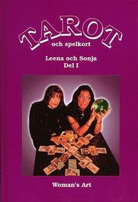 Tarot och spelkort. Del 1 av Leena & Sonja -