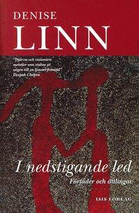 I nedstigande led förfäder och ättlingar  av Denise Linn, Penney Peirce -