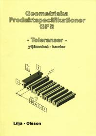 Geometriska Produktspecifikationer, GPS, Toleranser-ytjämnhet-kanter