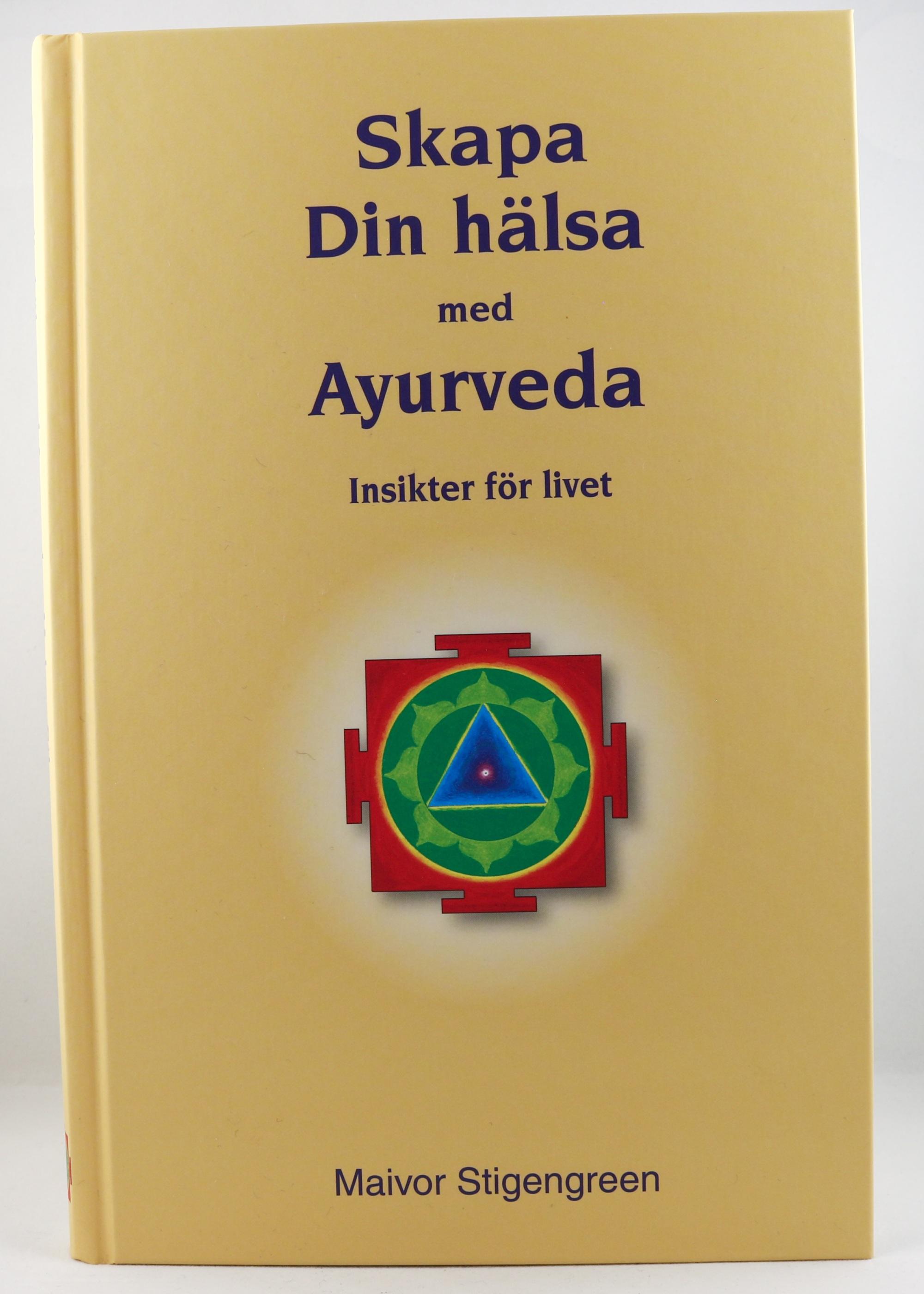 Skapa din hälsa med Ayurveda Wellness Ayurveda Halmstadmassören Halmstad Sverige Sweden svensk läsa bok