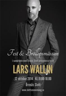 Lars Wallin gästar Fest & Bröllopsmässan på Örenäs Slott