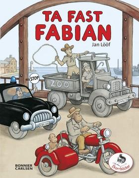Barnbarnen gillar Jan Lööfs bilderböcker. Ta fast Fabian är en av favoriterna.