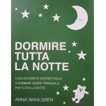 Dormire tutta la notte (SHN på italienska) - Dormire tutta la notte