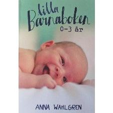 Lilla Barnaboken 0-3 år - Lilla Barnaboken 0-3 år