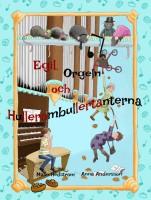 Egil, orgeln och hullerombullertanterna -
