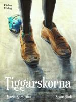 Tiggarskorna -