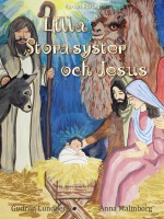 Lilla Storasyster och Jesus -