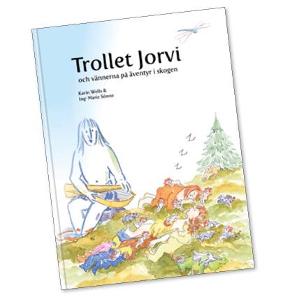 Trollet Jorvi och vännerna på äventyr i skogen