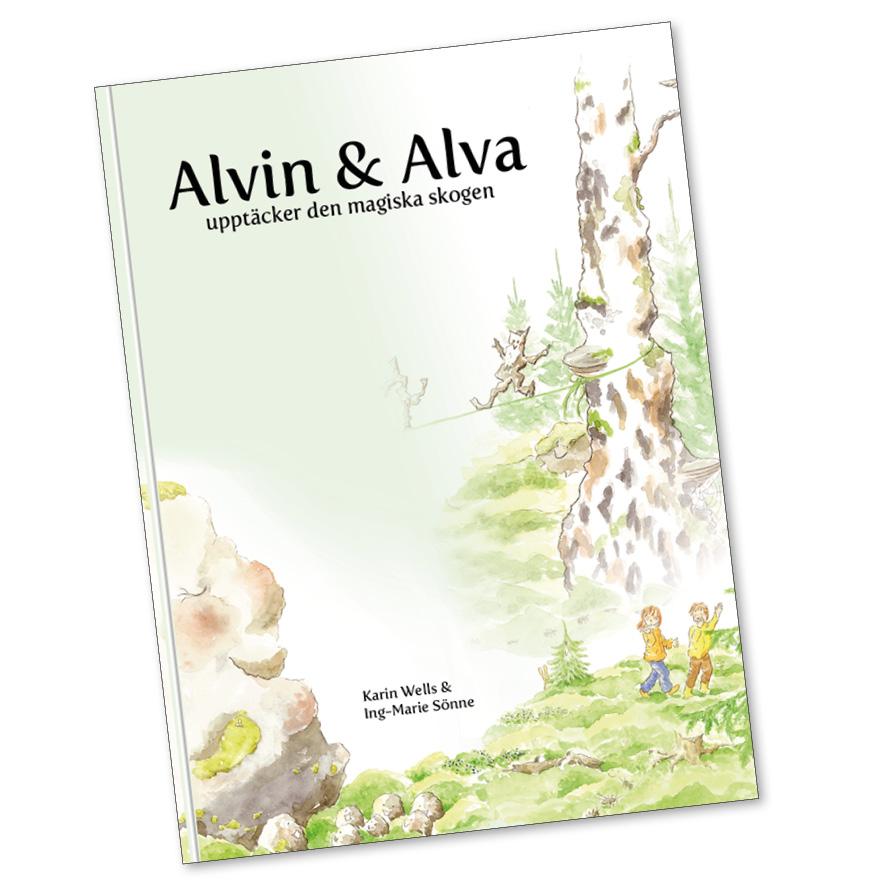 Alva och Alvin upptäcker den magiska skogen