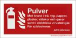 Skylt Pulver