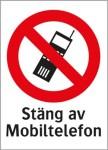 Förbudsskylt ´´ Stäng av mobiltelefon