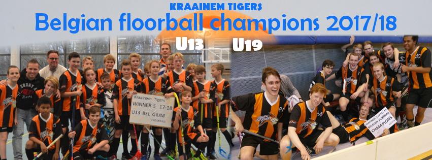 Kraainem Tigers U13 + U19 - Belgisch floorball kampioen 2017/2018