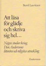 Bertil Lauritzen: Att läsa för glädje och skriva sig hel ...