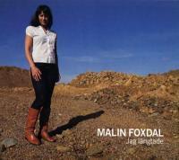 Malin Foxdal: Jag längtade - Malin Foxdal