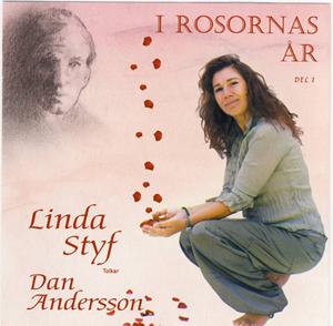 Linda Styf: I rosornas år -
