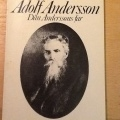 Nils Holmdahl: Adolf Andersson - Dan Anderssons far - Dan Anderssons far