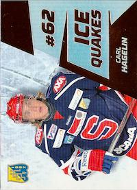 2012-13 Hockeyallsvenskan IQ10 Parallel Carl Hagelin, Södertälje SK Ice Quakes /30